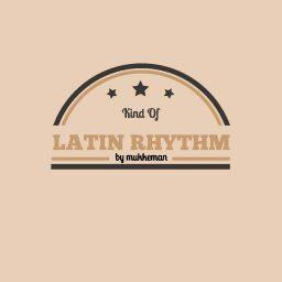 Kind Of Latin Rhythm