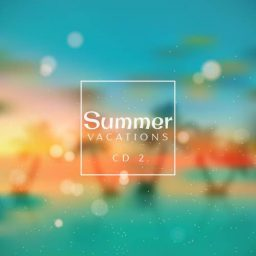 Summer Vacations // CD 2