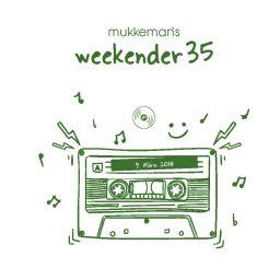 mukkeman's weekender 35 // 9.3.2018