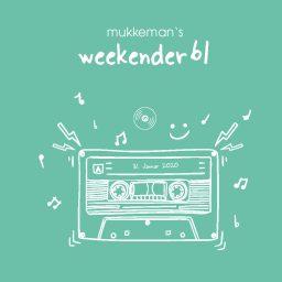mukkeman's weekender 61// 31.01.2020